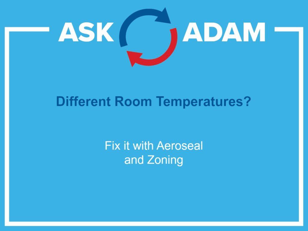 different temperatures - aeroseal duct sealing