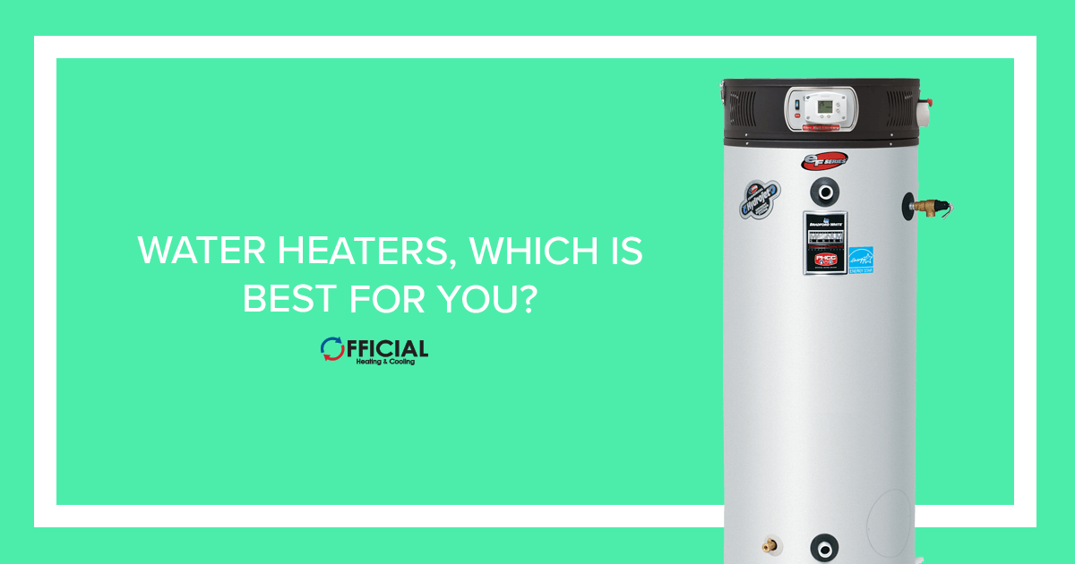Water Heaters, Which is Best for You? - Official HVAC